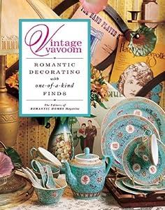 "Cover of ""Vintage Vavoom: Romantic Decora..."