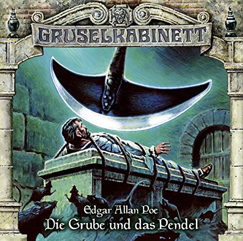 Gruselkabinett (111) Die Grube und das Pendel (Edgar Allan Poe) Titania Medien 2016
