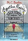 Agatha Raisin enquête, tome 9 : Sale temps pour les sorcières