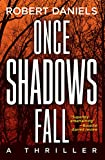Once Shadows Fall: A Thriller (A Jack Kale and Beth Sturgis Thriller)