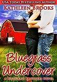 Bluegrass Undercover (Bluegrass Brothers 1)