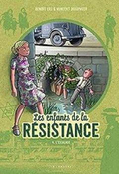 Livres Couvertures de Les Enfants De La Résistance, Tome 4 : L'escalade