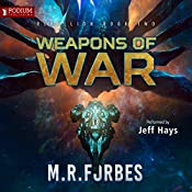 Weapons of War: Rebellion, Book 2 | [M. R. Forbes]