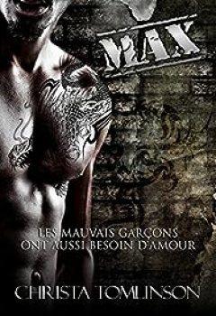 Livres Couvertures de Les Mauvais Garçons Ont Aussi Besoin D'amour, Tome 3 : Max