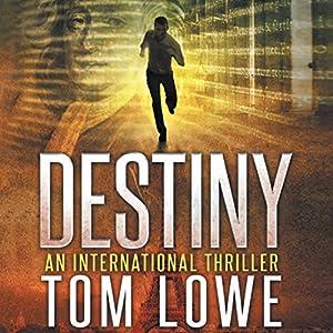 Destiny   [Tom Lowe]