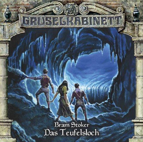 Gruselkabinett (76) Bram Stoker - Das Teufelsloch (Titania Medien)
