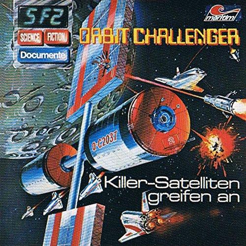 Science Fiction Documente (2) Orbit Challenger - Killer-Satelliten greifen an - maritim 1978 / 2015