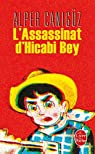 L'assassinat d'Hicabi Bey