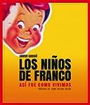 Los Niños De Franco (General)