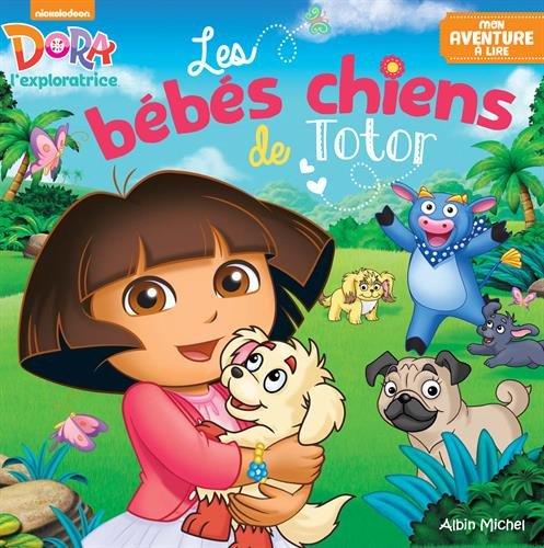 Telecharger Les Bébés chiens de Totor de Dora