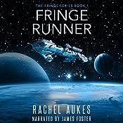 Fringe Runner: Fringe Series, Book 1 | [Rachel Aukes]