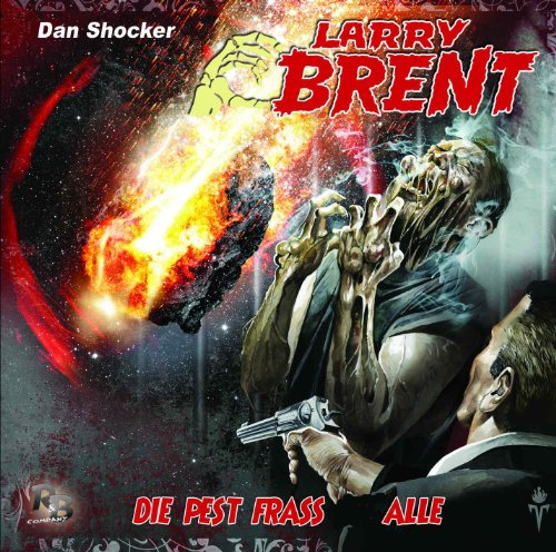 Larry Brent (15) Die Pest fraß alle (R&B Company)