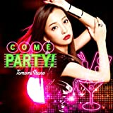 COME PARTY! (初回限定盤TYPE-B)(多売特典付き)