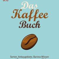 Das Kaffee-Buch : Sorten, Anbaugebiete, Barista-Wissen und Rezepte aus der ganzen Welt / Anette Moldvaer