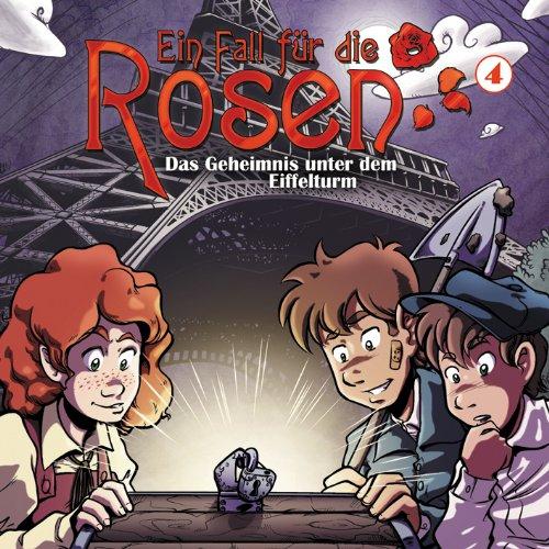 Ein Fall für die Rosen (4) Das Geheimnis unter dem Eiffelturm (Winterzeit)