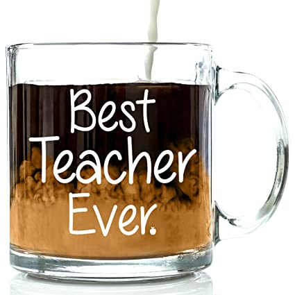 Best Teacher Ever Glass Coffee Mug 13 oz - Birthday / Appreciation / Retirement Gifts For Classroom - Thank You Gift Basket For Math, English, Drama, Band, Preschool, Middle, or High School Instructor