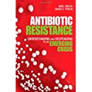 Antibiotic Resistance: Understanding and Responding to an Emerging Crisis (FT Press Science)