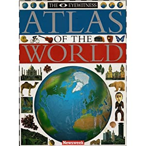 EYEWITNESS ATLAS OF THE WORLD