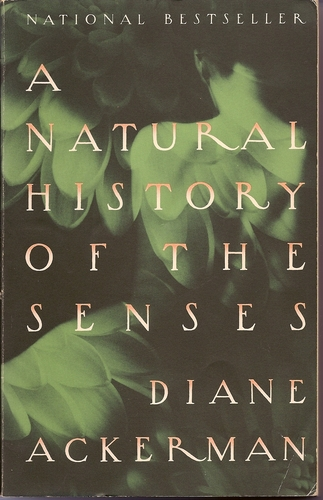 A Natural History Of The Senses Fascinating Quotes Food Books