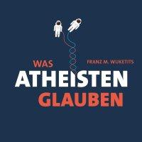 Was Atheisten glauben / Franz M. Wuketits