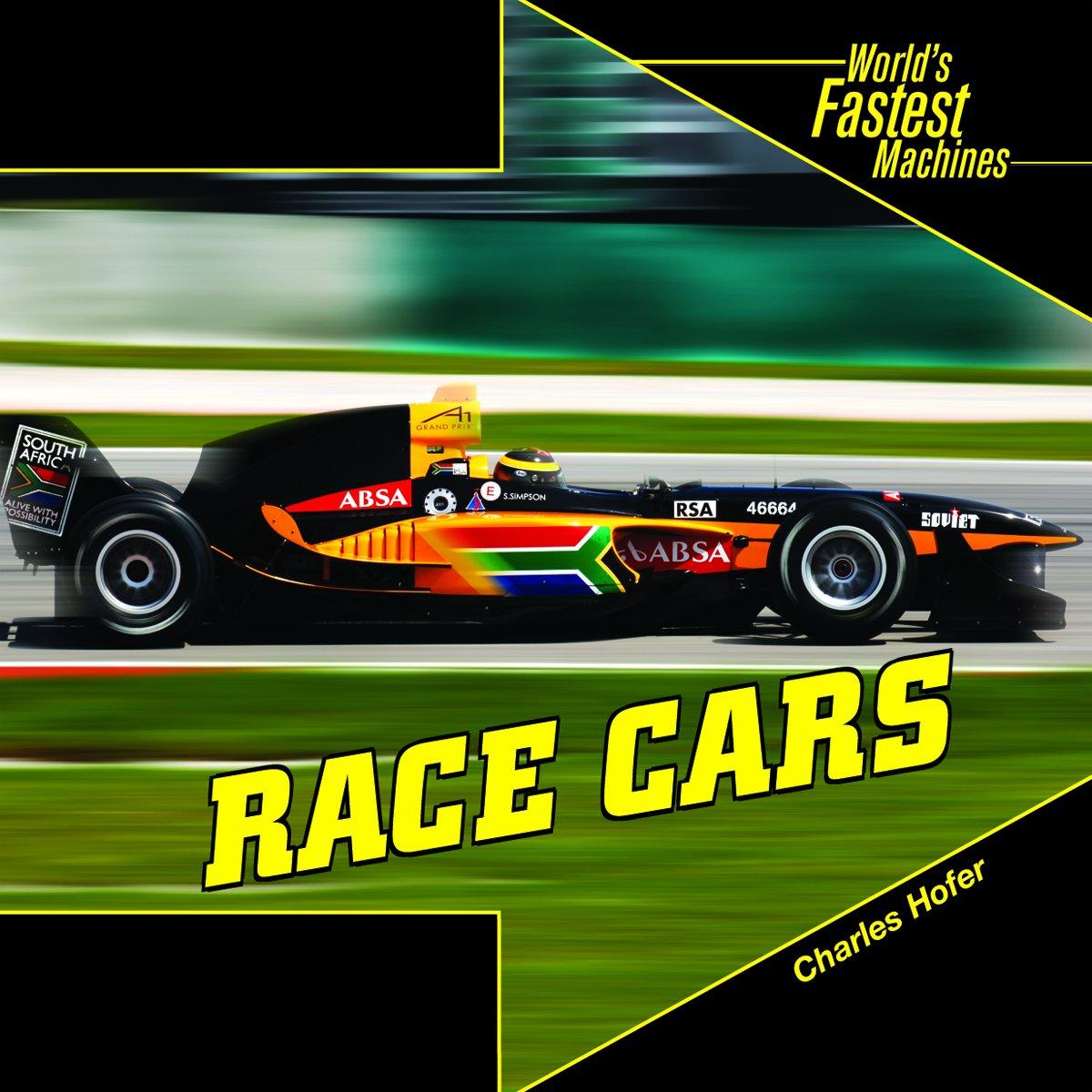 Race Cars World S Fastest Machines