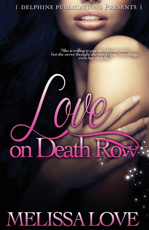Love on Death Row by Melissa Love