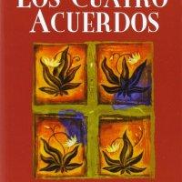 Libro: Los Cuatro Acuerdos (por Miguel Ruiz)