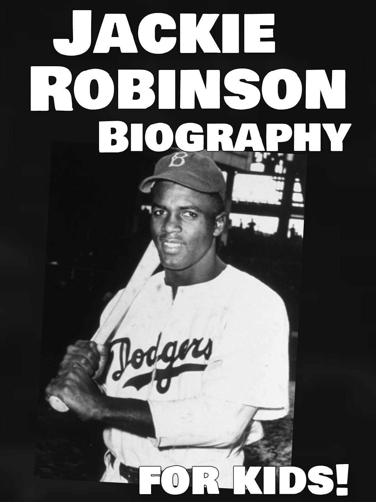 Watch Jackie Robinson Biography For Kids On Amazon