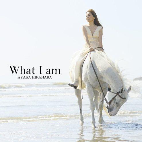 [Album](DVDISO+FLAC) Ayaka Hirahara 平原綾香 – What I am (Download)[2013.12.04]
