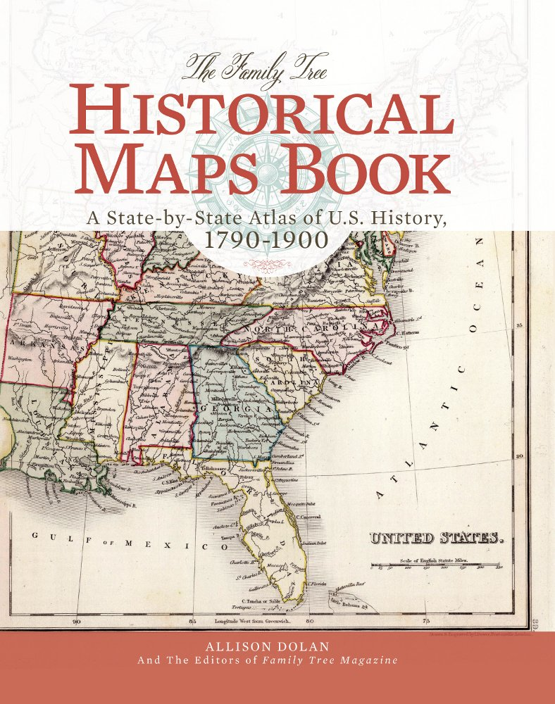 The Family Tree Historical Maps Book cover