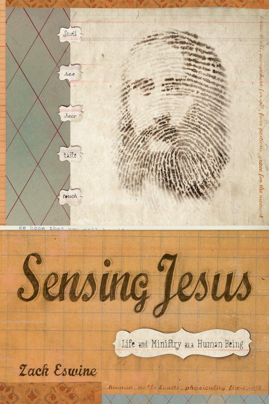 sensing jesus