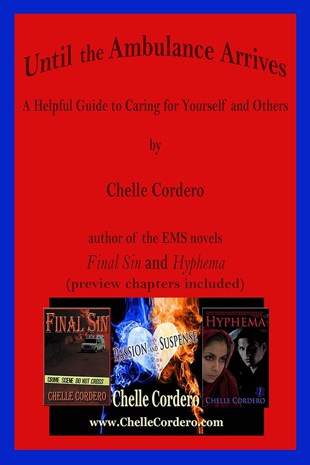 Until the Ambulance Arrives [Kindle Edition] by Chelle Cordero
