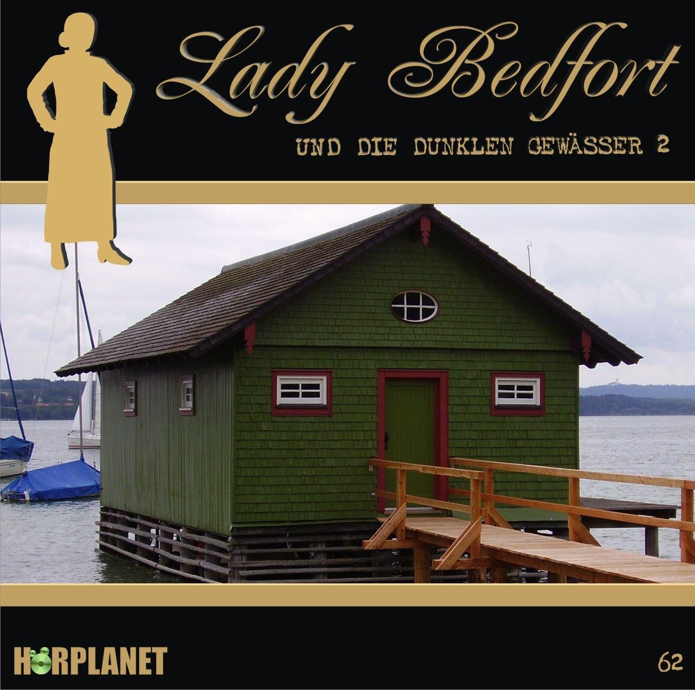 Lady Bedfort (62) und die dunkeln Gewässer 2 (Hörplanet)