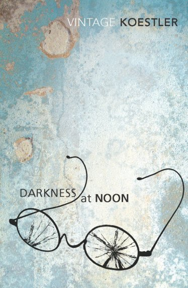 Arthur Koestler - Darkness at Noon