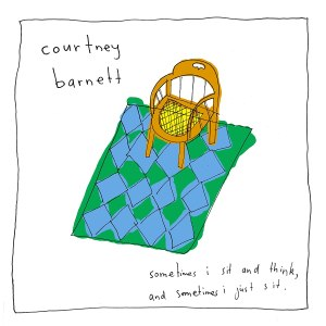 """Courtney Barnett """"Sometimes I sit and think, and sometimes I just sit"""""""