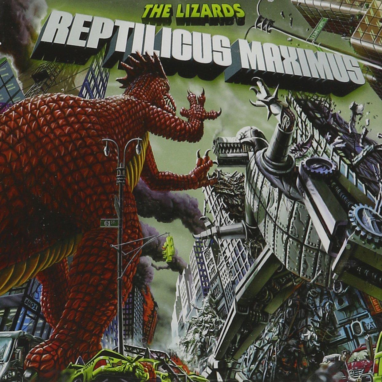 THE LIZARDS Reptilicus Maximus