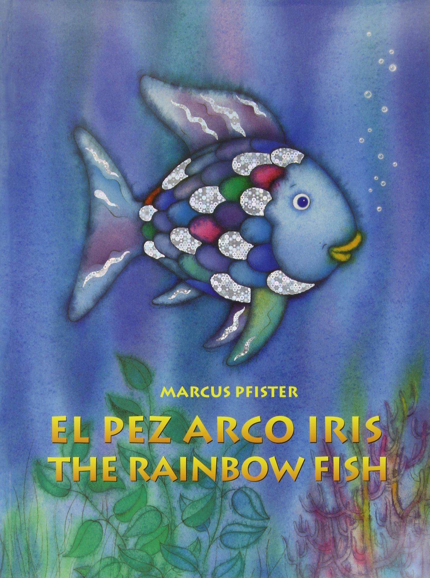 El Pez Arco Iris The Rainbow Fish Bilingual Paperback
