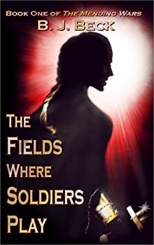 The Fields Where Soldiers Play