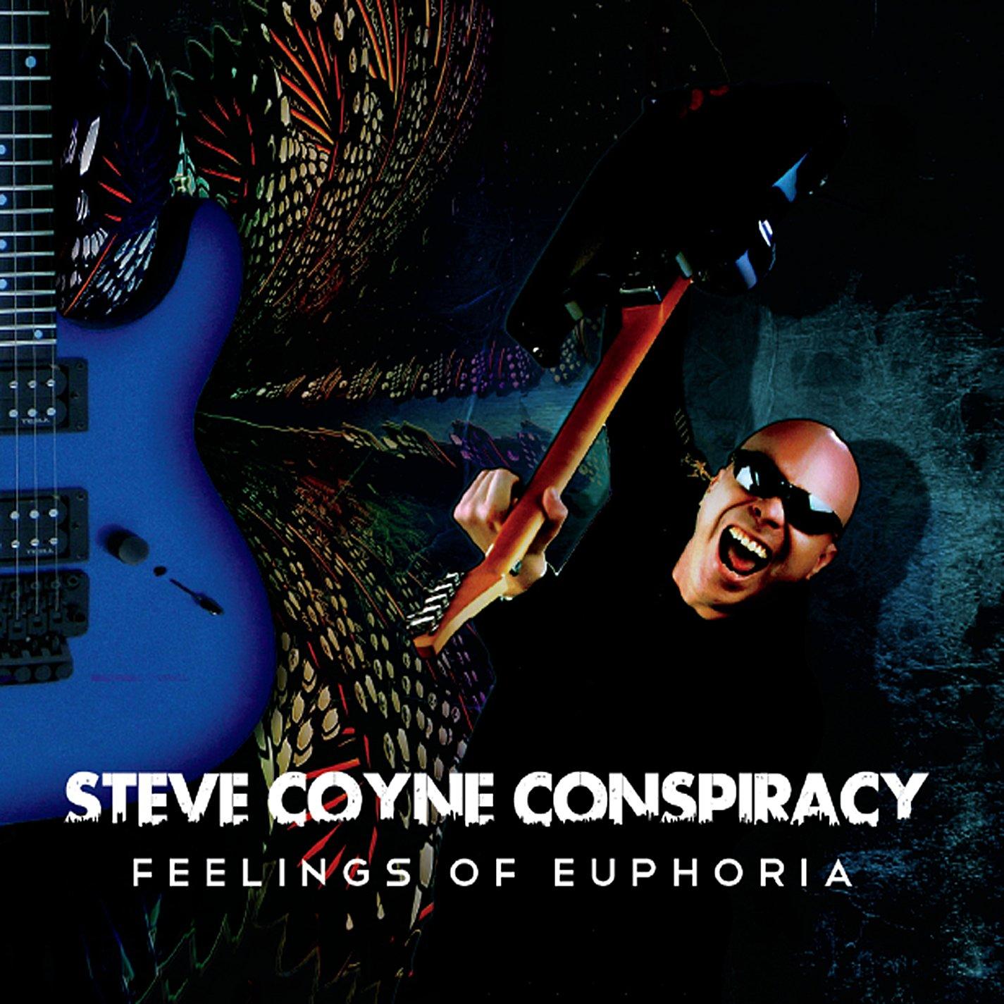 STEVE COYNE CONSPIRACY Feelings Of Euphoria