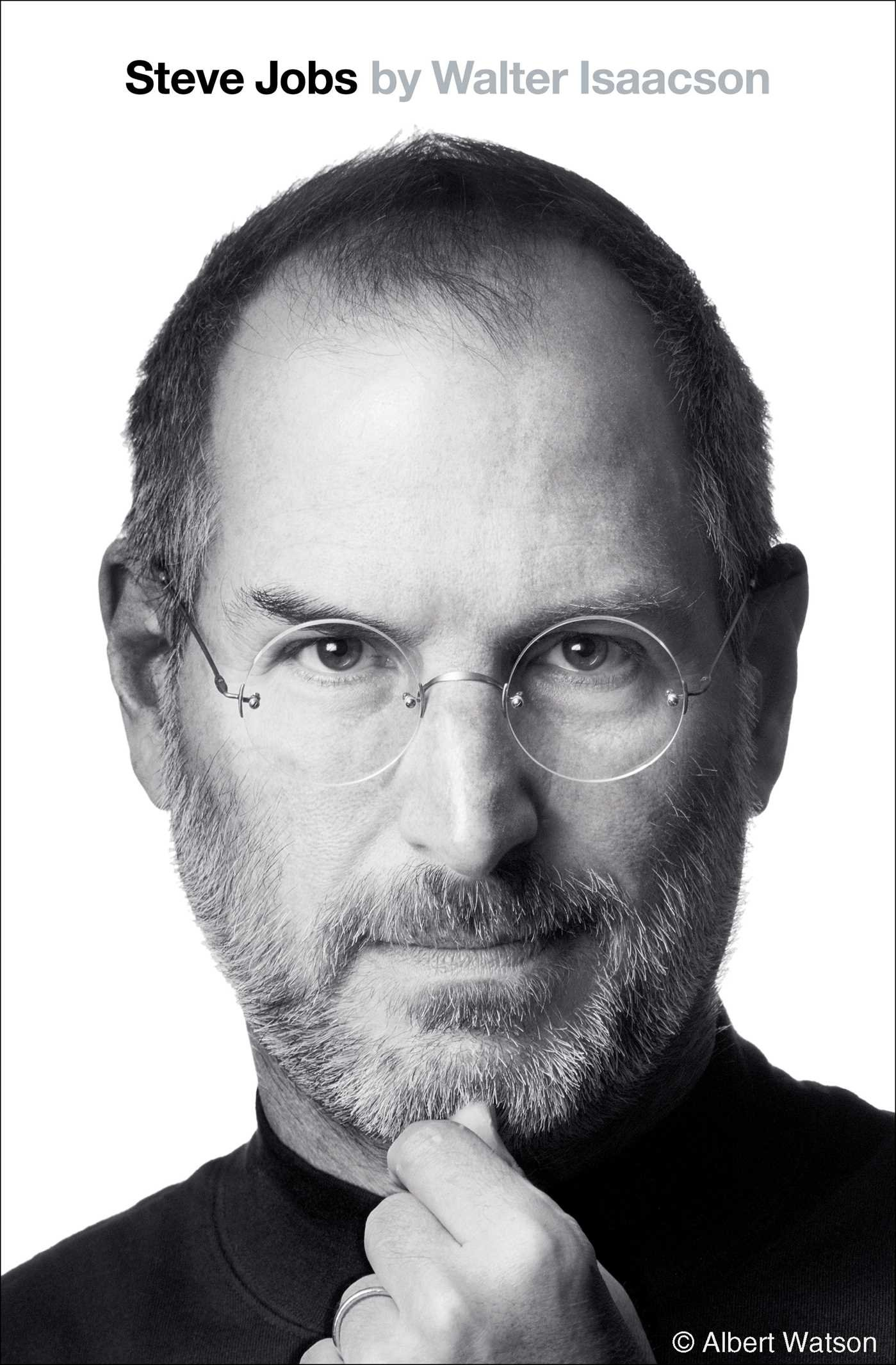 Steve Jobs: Walter Isaacson