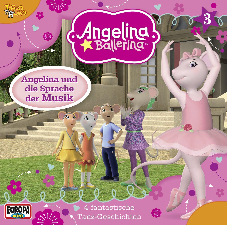 Angelina Ballerina (3) Angelina und die Sprache der Musik (Europa)
