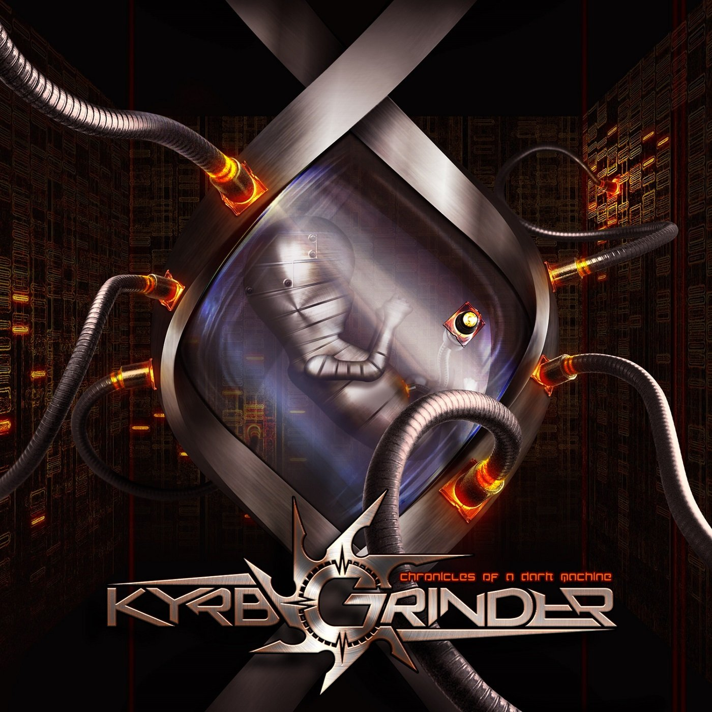 KYRBGRINDER Chronicles Of A Dark Machine