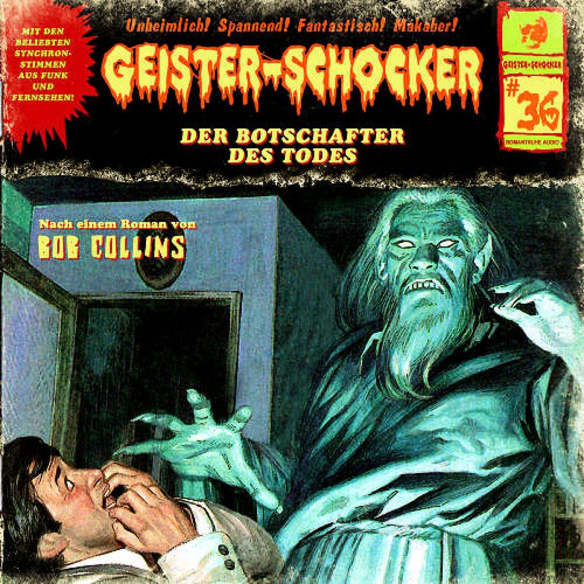 Geister-Schocker (36) Der Botschafter des Todes (Romantruhe Audio)