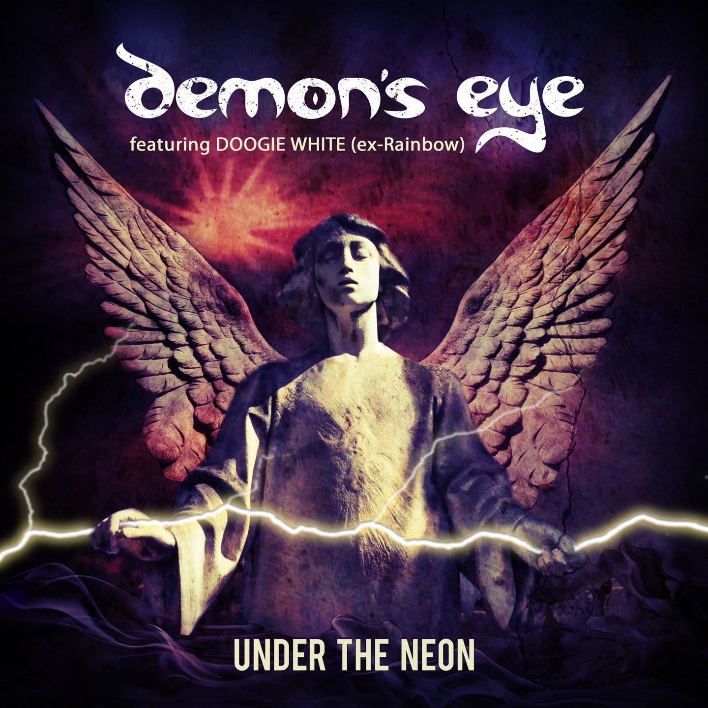 DEMON'S EYE featuring Doogie White Under The Neon