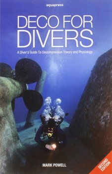Mark Powell - Deco for Divers - A Diver's Guide to Decompression Theory and Physiology