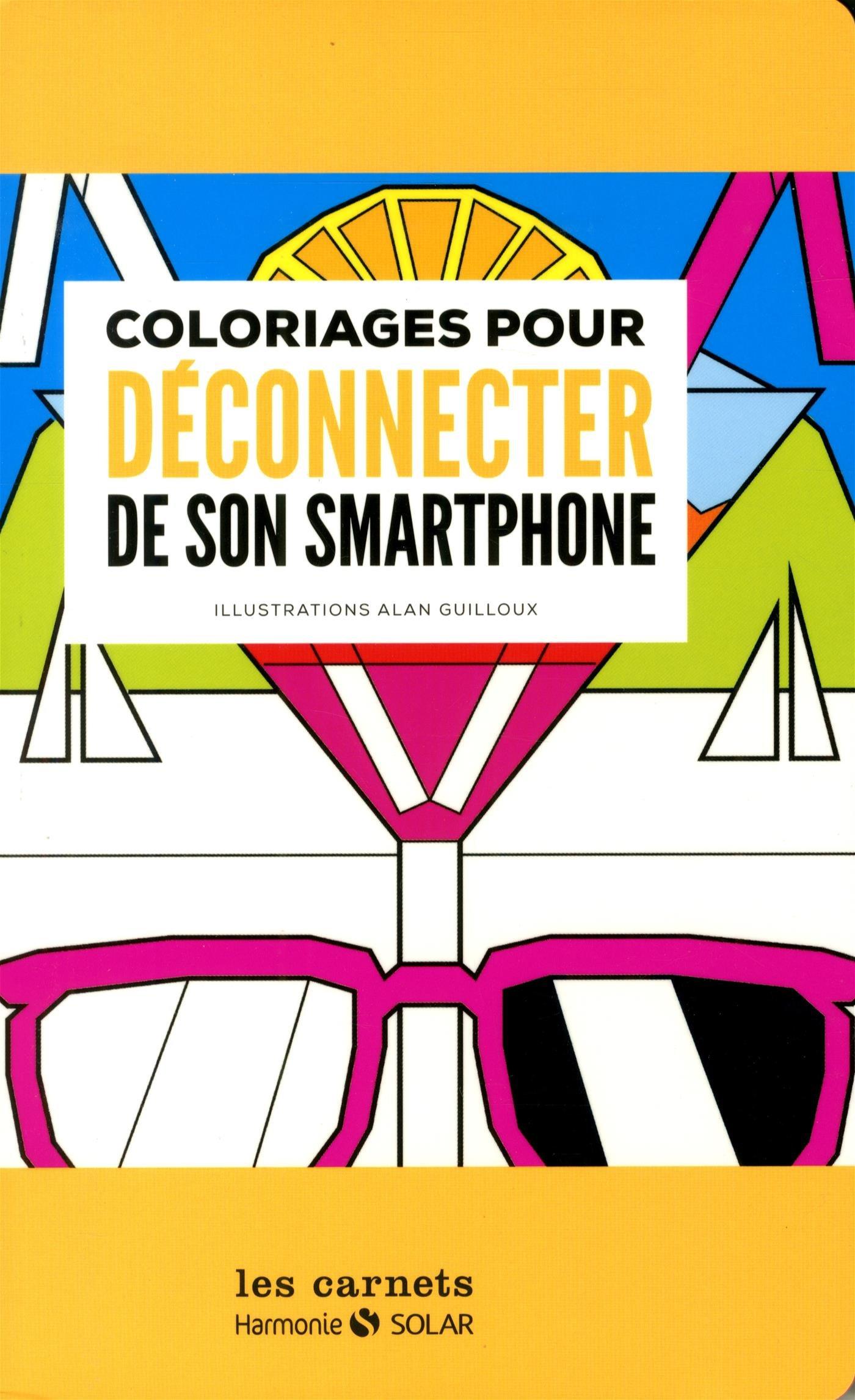 Alan Guilloux - Cahier de coloriages pour se déconnecter