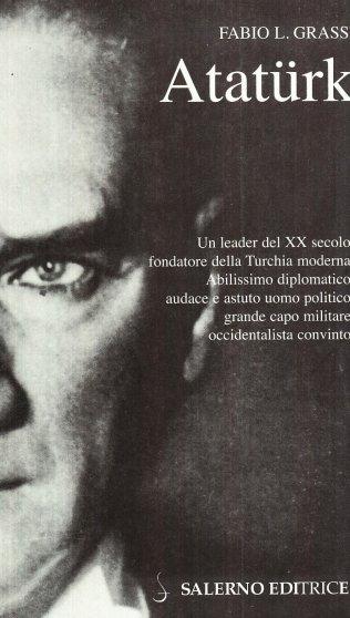 Ataturk, il fondatore della Turchia moderna