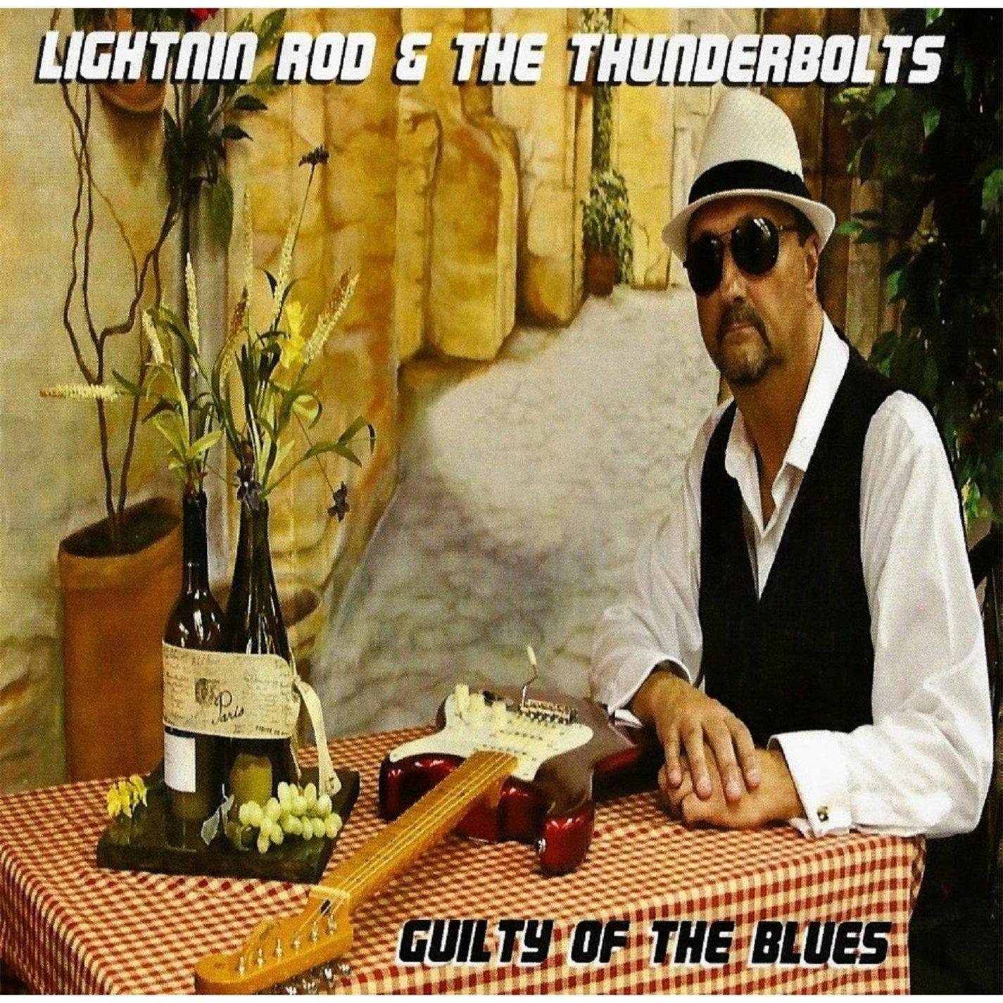 LIGHTNIN' ROD & The Thunderbolts Guilty Of The Blues