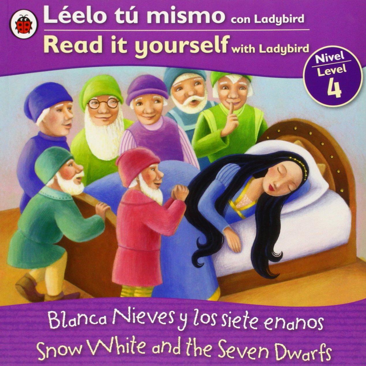 Snow White Blanca Nieves Bilingual Fairy Tales Level 4