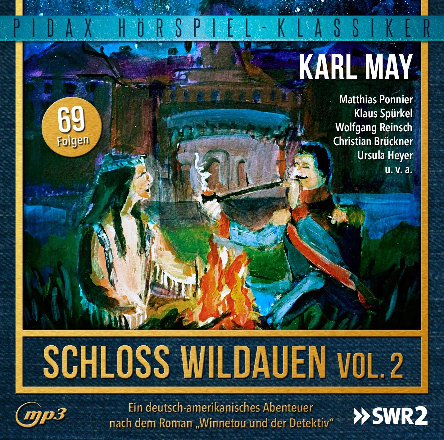 Karl May - Schloss Wildauen - Vol. 2 (pidax)